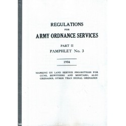 Bound Reprint Regulations For Army Ordnance Services, Part II Pamphlet No3 - 1934